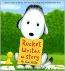 Rocket Writes a Story by Tad Hills: Book Cover