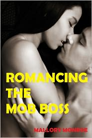 MALLORY MONROE - ROMANCING THE MOB BOSS