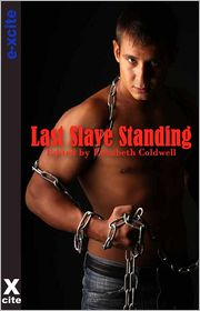 Derek Shannon, Penelope Friday, Alcamia Payne, Lynn Lake, Elizabeth Coldwell (Editor), Narrated by S Campbell Alex Jordaine - Last Slave Standing: Five erotic tales of submission and domination