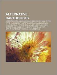 Alternative Cartoonists: Robert Crumb, Alison Bechdel, Eddie