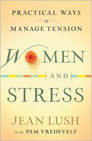 Pam Vredevelt  Jean Lush - Women and Stress