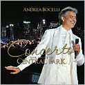 CD Cover Image. Title: Concerto - One Night in Central Park, Artist: Andrea Bocelli