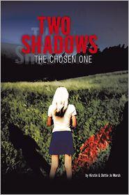 Kirstin And Dottie  Jo Marsh - Two Shadows: The Chosen Onee