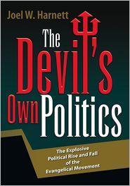 Joel W. Harnett - The Devil's Own Politics