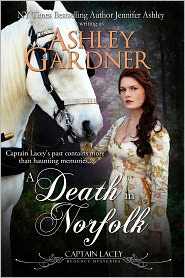 Jennifer Ashley Ashley Gardner - A Death in Norfolk (Captain Lacey Regency Mysteries #7)