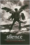Book Cover Image. Title: Silence (Hush, Hush Saga #3), Author: by Becca Fitzpatrick
