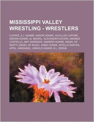 Mississippi Valley Wrestling - Wrestlers: 5 Starz, A.J.