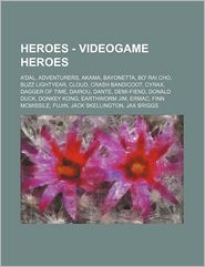 Heroes - Videogame Heroes: A'Dal, Adventurers, Akama, Bayonetta, Bo' Rai Cho, Buzz Lightyear, Cloud, Crash Bandicoot, Cyrax, Dagger of Time, Dair