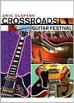 Video/DVD. Title: Eric Clapton - Crossroads Guitar Festival