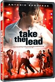 Take the Lead starring Antonio Banderas: DVD Cover