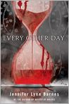 Book Cover Image. Title: Every Other Day, Author: by Jennifer Lynn Barnes