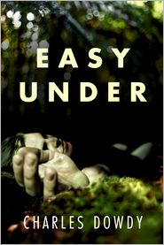 Charles Dowdy - Easy Under