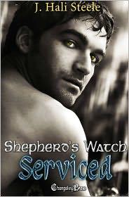 J. Hali Steele - Shepherd's Watch: Serviced