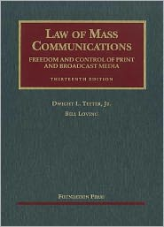 Law of Mass Communications:Freedom and ...