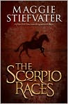 Book Cover Image. Title: The Scorpio Races, Author: by Maggie Stiefvater