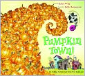 Book Cover Image. Title: Pumpkin Town! Or, Nothing Is Better and Worse Than Pumpkins, Author: by Katie McKy