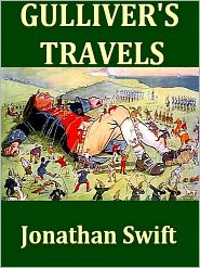 Jonathan Swift - Gulliver's Travels into Several Remote Nations of the World [Illustrated]