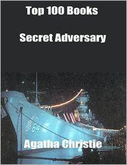 Agatha Christie - Top 100 Books: Secret Adversary