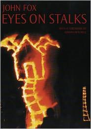 John Fox - Eyes On Stalks
