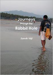 Sanvik Virji - Journeys through the Rabbit Hole