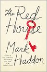 Book Cover Image. Title: The Red House, Author: by Mark Haddon