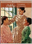 Book Cover Image. Title: Addy Learns a Lesson:  A School Story (American Girls Collection Series: Addy #2), Author: by Connie Rose Porter