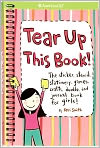 Book Cover Image. Title: Tear up This Book!:  The Sticker, Stencil, Stationery, Games, Crafts, Doodle, and Journal Book for Girls! (American Girl Library Series), Author: by Keri Smith,�Keri Smith,�Keri Smith