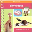 Tiny Treats (American Girl Library Series) by Julia A. Monroe: Book Cover