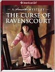 Book Cover Image. Title: The Curse of Ravenscourt:  A Samantha Mystery (American Girl Mysteries Series), Author: by Sarah Masters Buckey