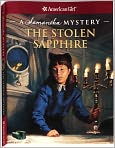 Book Cover Image. Title: The Stolen Sapphire:  A Samantha Mystery (American Girl Mysteries Series), Author: by Sarah Masters Buckey