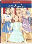 Book Cover Image. Title: Brave Emily (American Girls Collection Series), Author: by Valerie Tripp