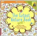 The Cutest Nature Book Ever! by Carrie Anton: Book Cover