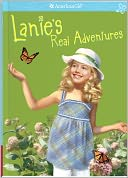 Lanie's Real Adventures (American Girl of the Year Series)