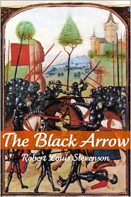 Stevenson, R. L. - The Black Arrow (Annotated)