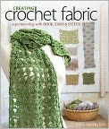 Book Cover Image. Title: Creating Crochet Fabric:  Experimenting with Hook, Yarn & Stitch (PagePerfect NOOK Book), Author: by Dora Ohrenstein