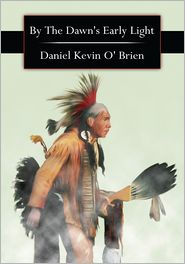 Daniel Kevin O' Brien - By The Dawn's Early Light