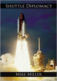 Mike Miller - Shuttle Diplomacy