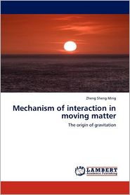 9783846503096 - Mechanism Of Interaction In Moving Matter - Book
