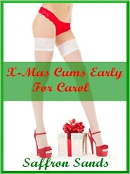 Saffron Sands - X~Mas Cums Early For Carol