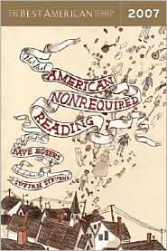 The Best American Nonrequired Reading 2007