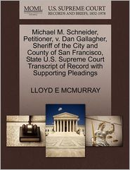 Michael M. Schneider, Petitioner, V. Dan Gallagher, Sheriff