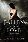 Book Cover Image. Title: Fallen in Love (Lauren Kate's Fallen Series), Author: by Lauren Kate