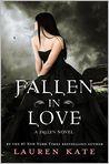 Book Cover Image. Title: Fallen in Love (Lauren Kate's Fallen Series), Author: by Lauren Kate