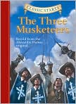 Book Cover Image. Title: The Three Musketeers (Classic Starts Series), Author: by Alexandre Dumas