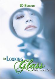 JD Bundun - The Looking Glass