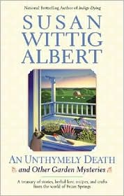 An Unthymely Death and Other Gardening Mysteries by Susan Wittig Albert: Book Cover