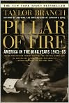 Book Cover Image. Title: Pillar of Fire:  America in the King Years, 1963-1965, Author: by Taylor Branch