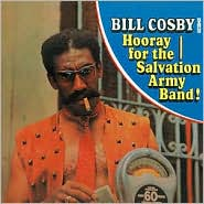 Bill Cosby Sings Hooray for the Salvation Army Band! by Bill Cosby: CD Cover