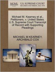 Michael M. Kearney Et Al, Petitioners, V. United States. U.S