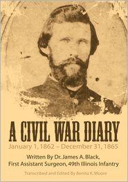 Edited by Benita K. Moore - A Civil War Diary